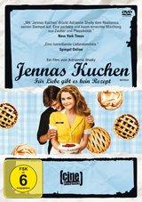 Jennas Kuchen - Für Liebe gibt es kein Rezept Poster
