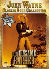 John Wayne Classic Gold Collection - Der einsame Rächer Poster