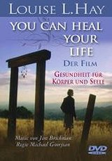 Louise L. Hay: You Can Heal Your Life - Der Film Poster