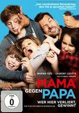 Mama gegen Papa - Wer hier verliert, gewinnt Poster