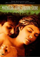 Mathilde - Eine große Liebe (2 DVDs) Poster