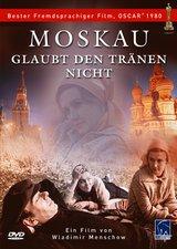 Moskau glaubt den Tränen nicht Poster