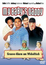 My Baby's Daddy - Groove-Alarm am Wickeltisch Poster