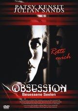 Obsession - Besessene Seelen Poster