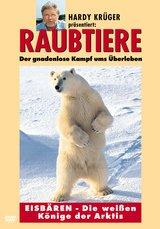 Raubtiere: Eisbären - Die weißen Könige der Arktis Poster