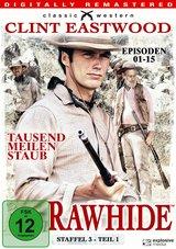 Rawhide - Tausend Meilen Staub, Staffel 3, Teil 1, Episoden 01-15 (4 Discs) Poster