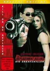 Replacement Killers - Die Ersatzkiller (Special Edition) Poster