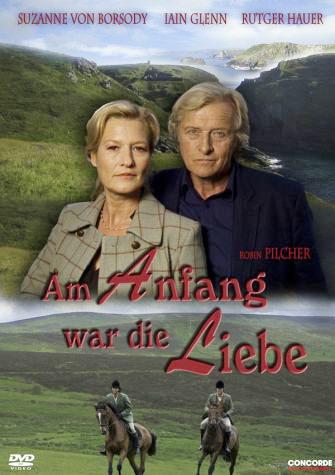 Robin Pilcher: Am Anfang war die Liebe Poster