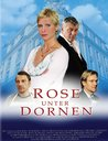Rose unter Dornen (2 DVDs) Poster