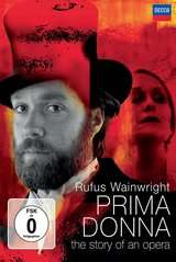 Rufus Wainwright - Prima Donna: The Story of an Opera Poster