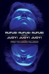 Rufus Wainwright - Rufus!Rufus!Rufus!Does Judy!/ Judy!Judy!Live At The London Palladium Poster