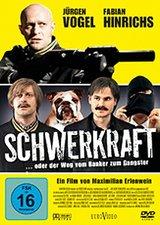 Schwerkraft ... oder der Weg vom Banker zum Gangster Poster
