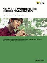 Sergei Nakariakov - No More Wunderkind Poster