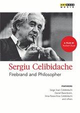 Sergiu Celibidache - Firebrand and Philosopher Poster