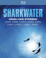 Sharkwater - Wenn Haie sterben Poster