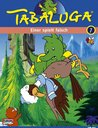 Tabaluga 07 - Einer spielt falsch/Ein verhängnisvolles Geschenk Poster