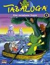 Tabaluga 08 - Eine versalzene Suppe/Der Baum des Lebens Poster