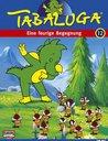 Tabaluga 12 - Eine feurige Begegnung/Eine richtige Nervensäge Poster