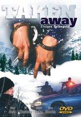 Taken Away - Eisiges Gefängnis Poster
