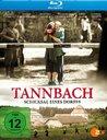 Tannbach - Schicksal eines Dorfes Poster