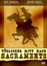 Tödlicher Ritt nach Sacramento Poster