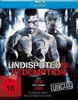 Undisputed III: Redemption (Uncut) Poster