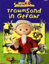 Unser Sandmännchen - Traumsand in Gefahr Poster