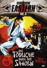 Vergessene Eastern Vol. 3 - Das tödliche Duell der Shaolin Poster