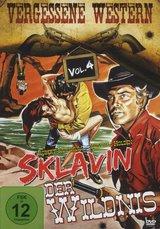 Vergessene Western Vol. 04 - Sklavin der Wildnis Poster