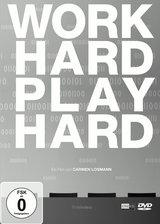 Work Hard - Play Hard Poster