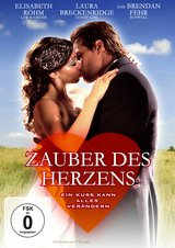 Zauber des Herzens - Ein Kuss kann alles verändern Poster