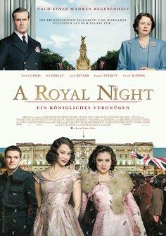 A Royal Night - Ein königliches Vergnügen Poster