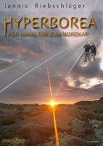 Hyperborea: Per Anhalter zum Nordkap Poster