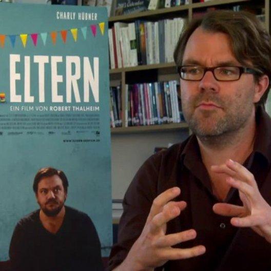 Robert Thalheim über die Geschichte, die Darsteller, Kinder, Liebe, Beruf und die Aktualität des Themas - Interview