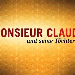 Monsieur Claude und seine Töchter - Trailer
