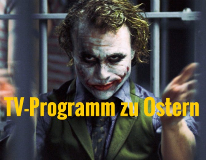 TV Programm zu Ostern Artikel The Dark Knight