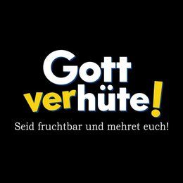 Gott Verhüte! - Trailer Poster