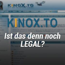 Ist Kinox.to legal oder illegal & kann Streamen für euch gefährlich werden?