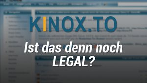 Kinox.to | Online-Movie-Streams – kostenlos Filme & Serien online streamen: Legal oder illegal?