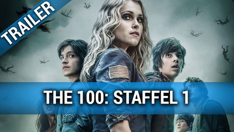 The 100 - Trailer Staffel 1 Deutsch Poster
