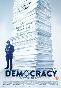 Democracy - Im Rausch der Daten Poster