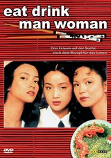 Eat Drink Man Woman (2 DVDs) Poster