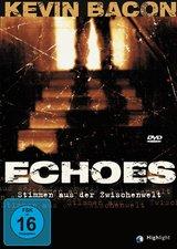 Echoes - Stimmen aus der Zwischenwelt Poster