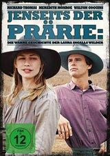 Jenseits der Prärie - Die wahre Geschichte der Laura Ingalls Wilder Poster