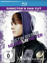 Justin Bieber - Never Say Never (Director's Cut) Poster