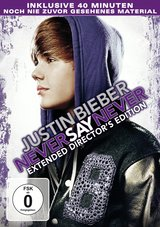 Justin Bieber - Never Say Never (Extended Director's Edition) Poster