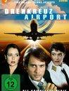 Drehkreuz Airport - Die komplette Serie (3 Discs) Poster