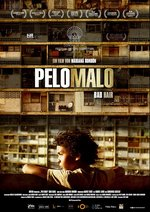 Pelo Malo - Bad Hair Poster