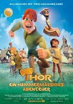 Thor - Ein hammermäßiges Abenteuer Poster