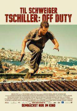 Tschiller: Off Duty Poster